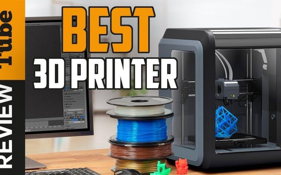 3D Printer: Best 3D Printers 2019 (Buying Guide)