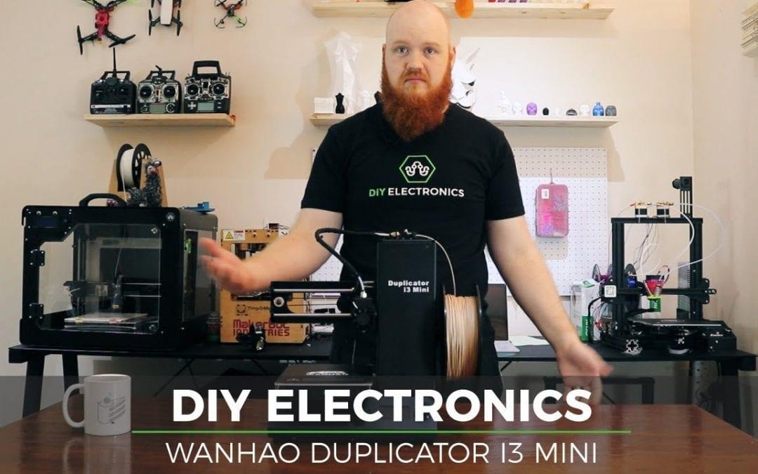 Wanhao Duplicator i3 Mini : Unboxing, Review & Prints Showcase