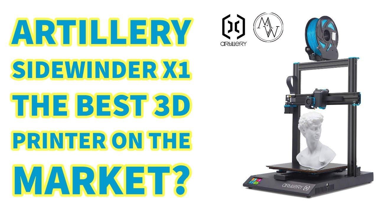 Artillery Sidewinder X1 The Best 3D Printer on The Market?